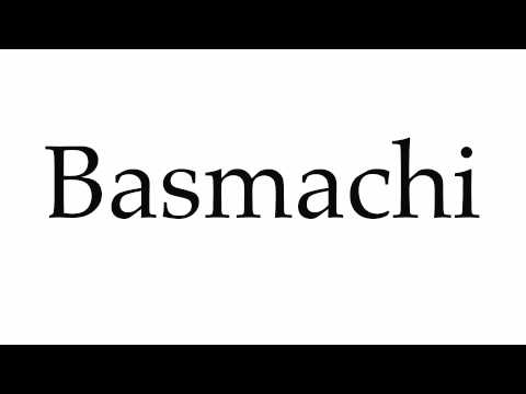 How to Pronounce Basmachi