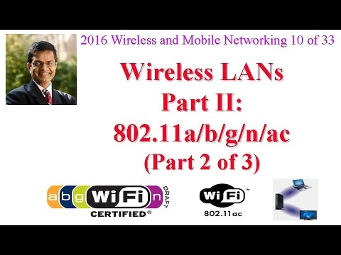 CSE574-16-06B: Wireless LANs Part II: 802.11a/b/g/n/ac (Part 2 of 3)