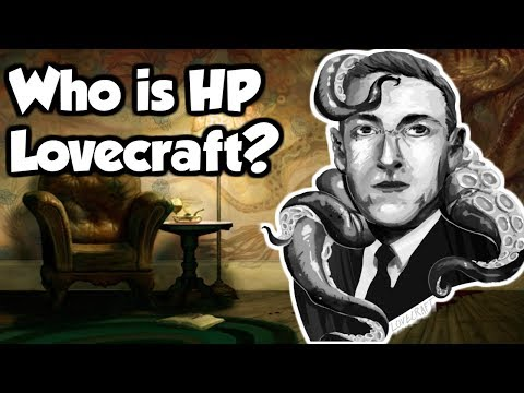 What is Lovecraftian Horror? - A Brief History of HP Lovecraft & The Cthulhu Mythos