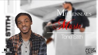 Tone Stith Interview | Millennials in Music
