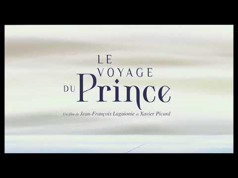 Le Voyage du prince | Bande-annonce
