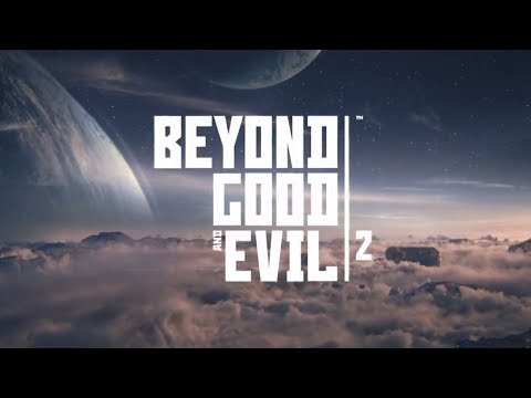 Beyond Good & Evil 2 Thrilled Panic Rant!.....and Thoughts.