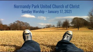 NPUCC Worship for Sunday, January 17th, 2021