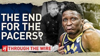 What's Next For The Pacers Without Victor Oladipo? | Through The Wire Podcast