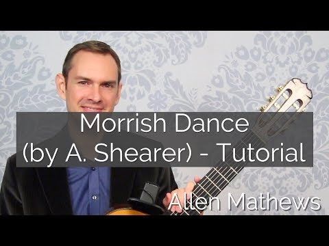 Morrish Dance by Aaron  Shearer - Tutorial RCM Bridges Guitar