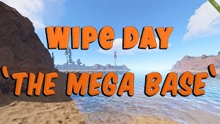 Rust Solo Survival | The Mega Base: Part 1 (Wipe Day)
