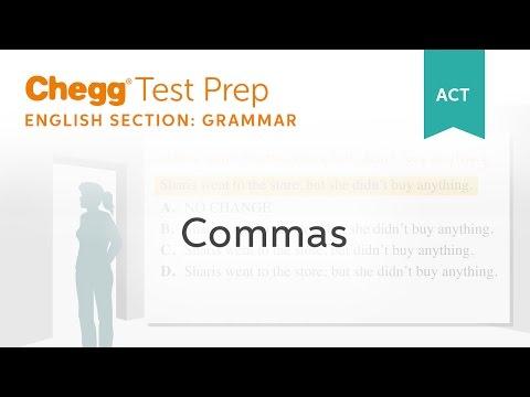 ACT Grammar: Commas - Chegg Test Prep
