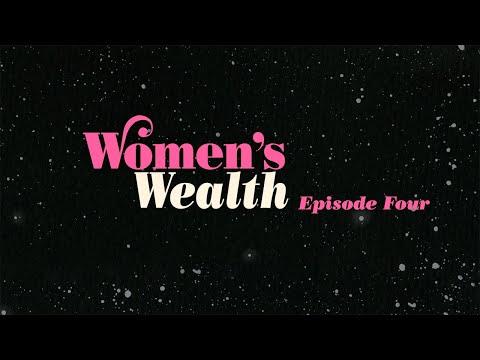 Episode Four: Women's Wealth