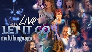 [LIVE] Let It Go Multilanguage (Part 1)