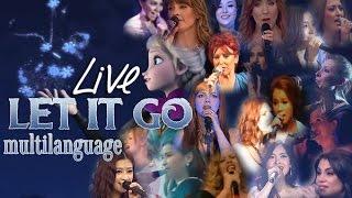 [LIVE] Let It Go Multilanguage (Part 1)