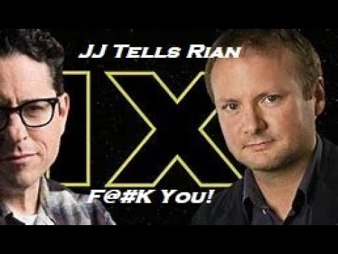 Star Wars Episode 9: JJ Abrams tells Rian Johnson F@! You!!!