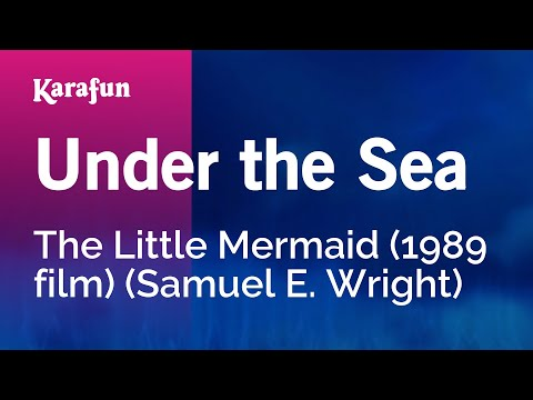 Karaoke Under The Sea - The Little Mermaid *