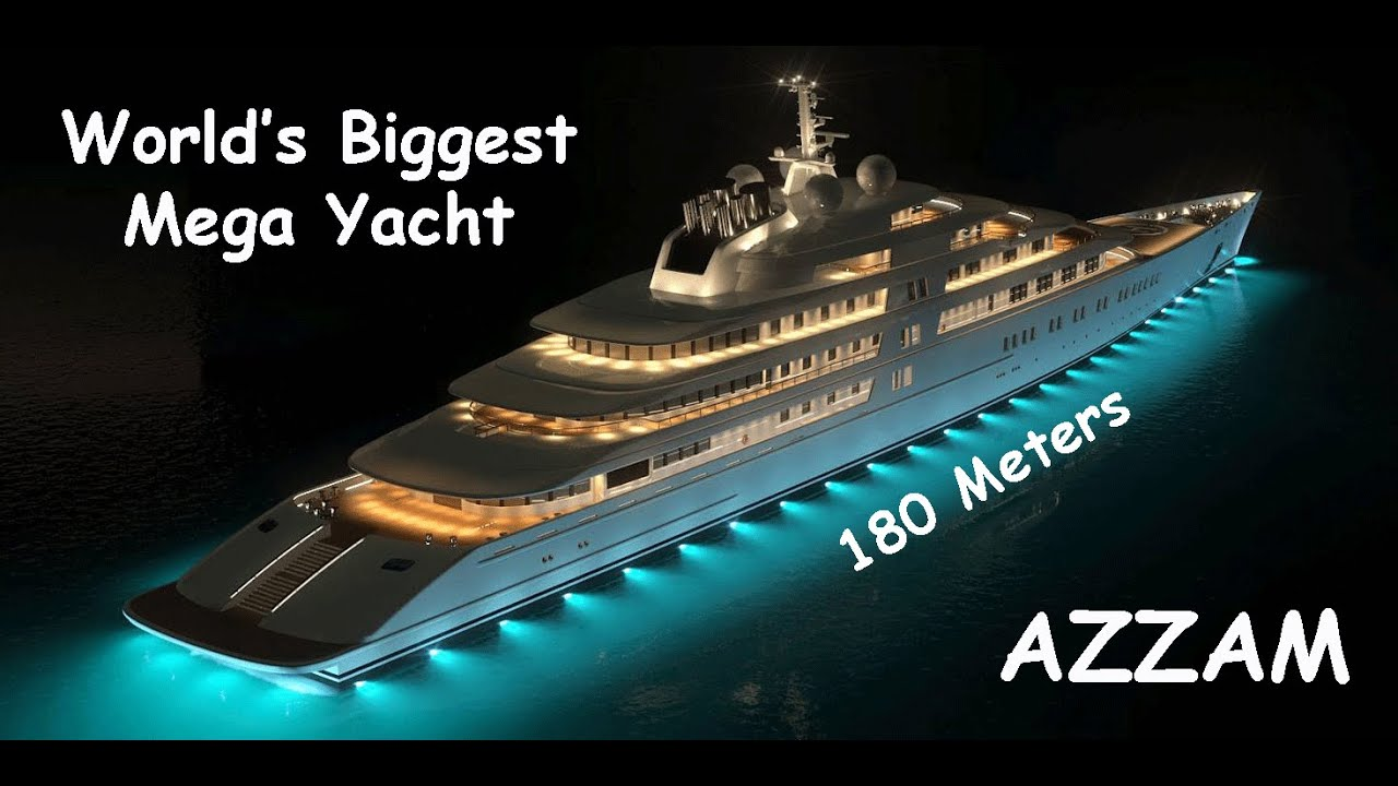 Azzam Mega Yacht Biggest Private Yacht In The World