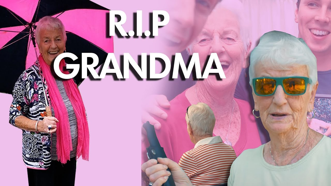 We've Lost a Great One, Rest in Peace Grandma!