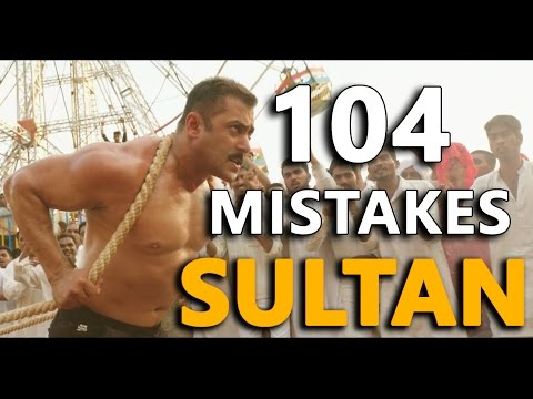 104 MISTAKES IN SULTAN | Bollywood Logic |...