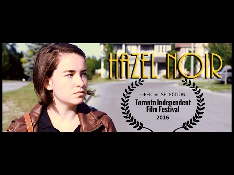Hazel Noir (Short Film)