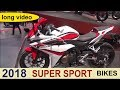 The 2018 Super Sport Motorcycles