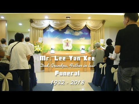 MR. LEE YAN KEE   Dad, Father in law,  Grandpa Funeral 1932 - 2018