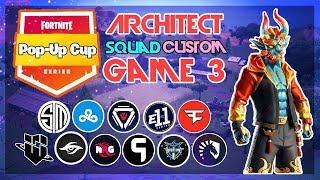 Architect Pop-Up 🥊Squad Customs🥊 Game 3 (Fortnite)