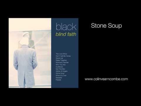 Black - Stone Soup