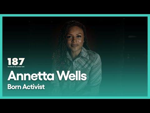 Annetta Wells: Born Activist