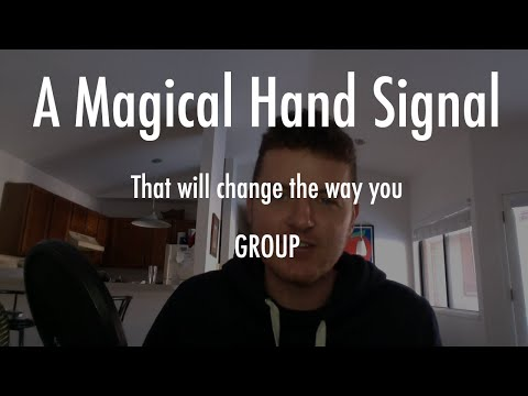 One Incredibly Useful Hand Signal For Group Communication.