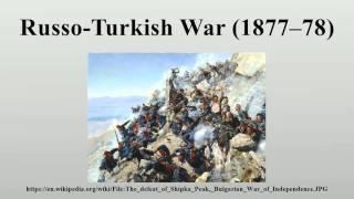Russo-Turkish War (1877–78)