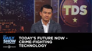 Today's Future Now - Crime-Fighting Technology: The Daily Show