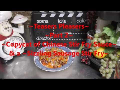 ~Copycat of Chinese Stir Fry Sauce~ Part 2 & ~Sizzling Sausage Stir Fry~