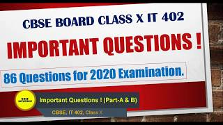 CBSE Board Exam 2020 || Important Questions || Class X, Information Technology || IT 402 || All Book