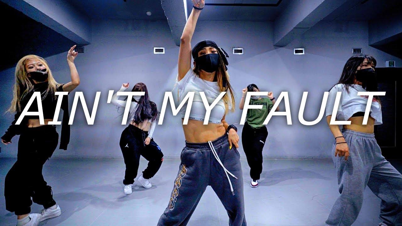 AIN`T MY FAULT - ZARA LARSSON / CHOREOGRAPHY - Soi JANG
