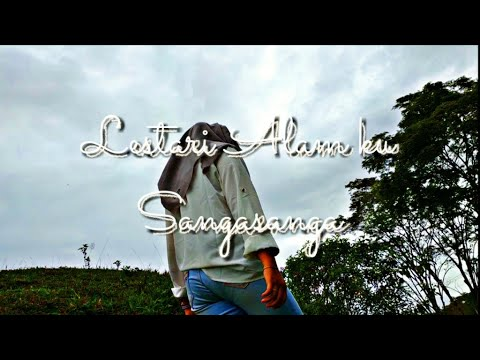 Lestari Alamku ! Sangasanga Kalimantan timur