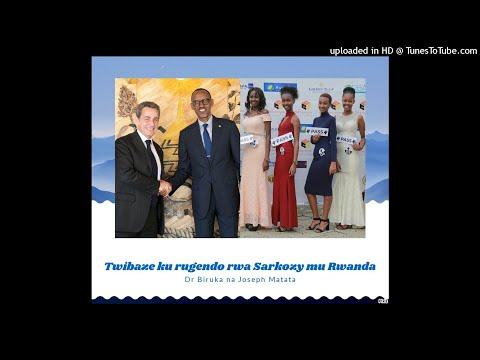 Twibaze ku rugendo rwa Sarkozy mu Rwanda 15/01/2018