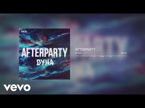 DYNA - Afterparty
