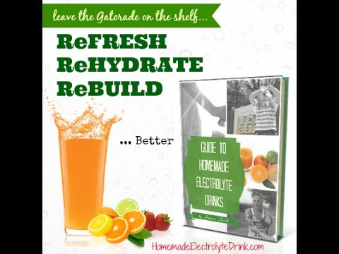 Huge Collection of Recipes for DIY Sports Drinks, Home Made Electrolyte Drink & Energy Drinks