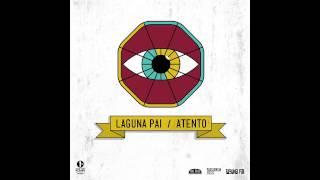 "Laguna Pai - ""Somos Pocos"" | Atento"