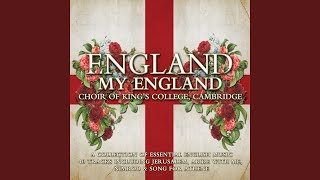 Provided to YouTube by Warner Classics Jerusalem · Choir of King's College, Cambridge · Stephen Cleobury · Oliver Brett England my England ℗ 2009 ...