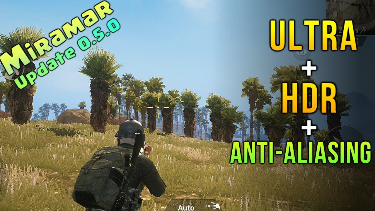 NEW PUBG MOBILE MIRAMAR Map Update With ULTRA + HDR + ANTI