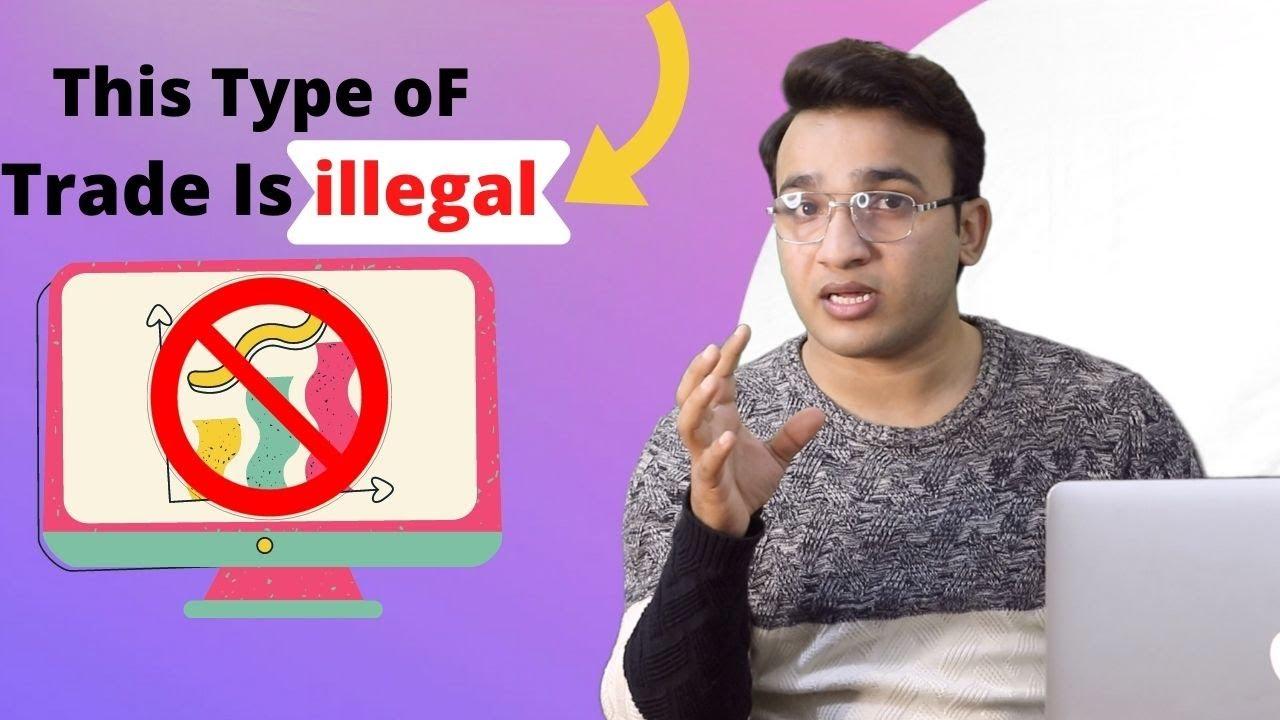 illegal Type of Trade | Day Trading | Ask Dr Sagan