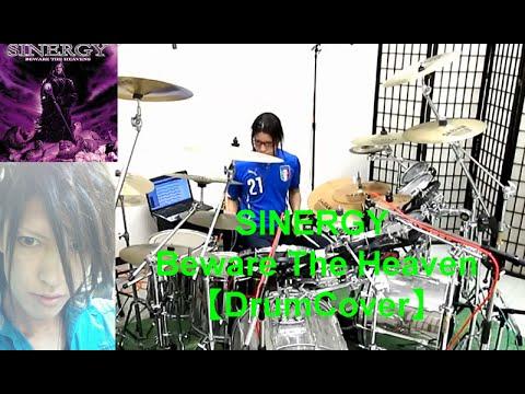 SINERGY - Beware The Heaven 【DrumCover】