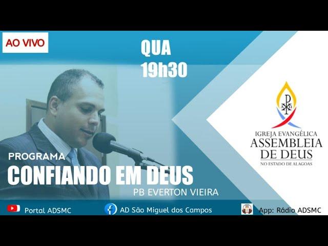 Programa Confiando em Deus - 21/07/2021