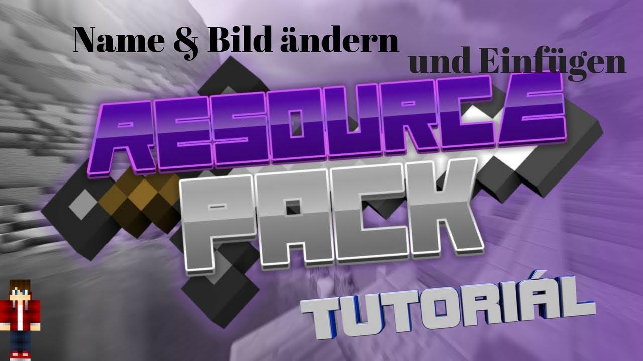 BILD NAMEN ÄNDERN UND EINFÜGEN TEXTURE PACK TUTORIAL YouTube - Minecraft texture pack namen andern