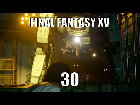 Final Fantasy XV Chapter 5: Dark Clouds -30- Tactical Espionage Action