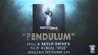 A SKYLIT DRIVE  - Pendulum Mp3