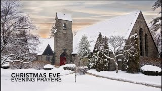 Christmas Eve Evening Prayers - Thursday, December 24, 2020