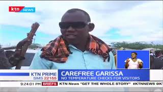 Carefree Garissa: There is no compliance with the MoH protocols on covid 19 in Garissa