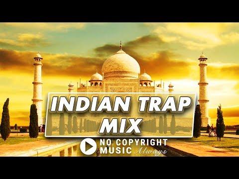 Indian Hindu Trap Mix 2018