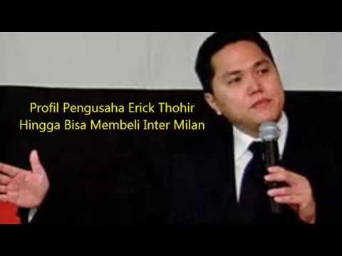 Kisah Sukses Erick Thohir (Pemilik Inter Milan)