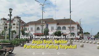 [LIPSUS] - Dampak Penyebaran Covid-19, Jogja Sepi, Sektor Pariwisata Paling Terpukul