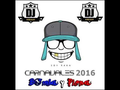 Mix Plena Carnavales Panama 2016 - DJ Adriaan
